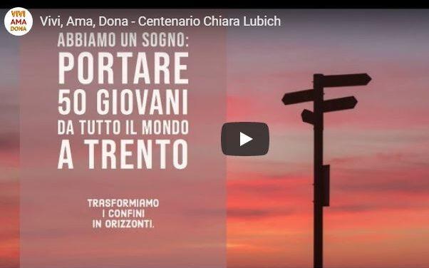 Vivi, Ama, Dona – Centenario Chiara Lubich